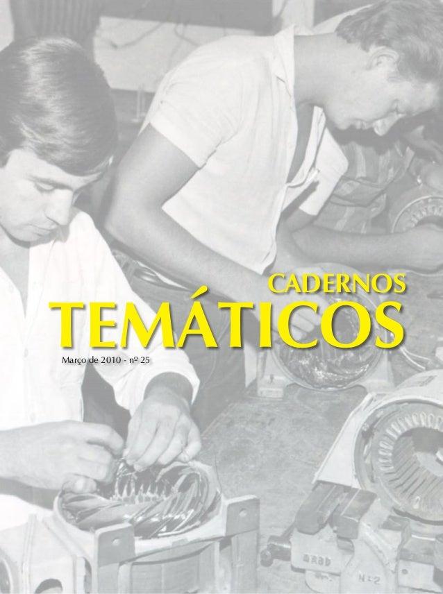 Cadernos TEMÁTICOSMarço de 2010 - nº 25