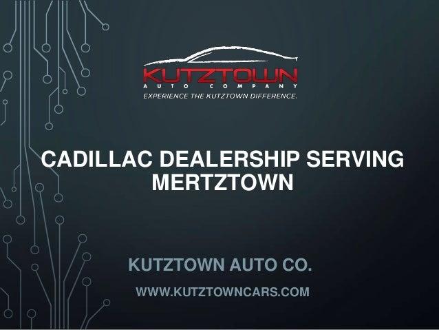 Cadillac dealership serving Mertztown