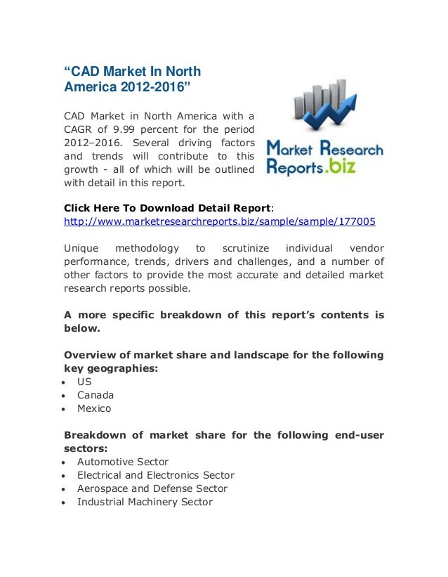 """""""CAD Market In North America 2012-2016"""" CAD Market in North America with a CAGR of 9.99 percent for the period 2012–2016. ..."""