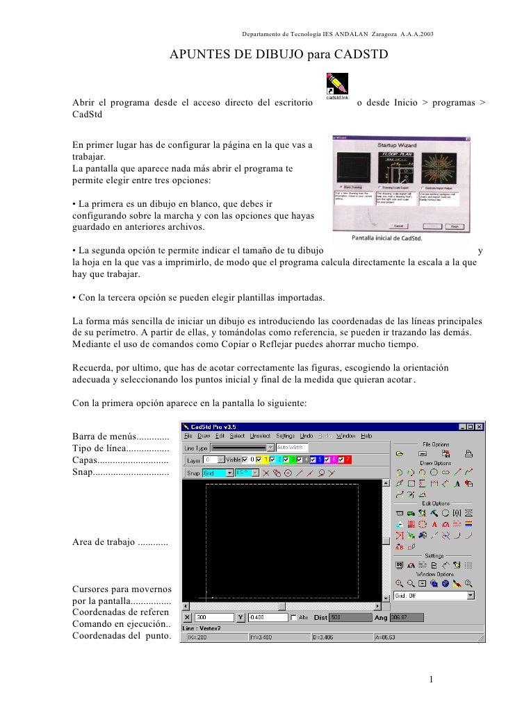 Departamento de Tecnología IES ANDALAN Zaragoza A.A.A.2003                                    APUNTES DE DIBUJO para CADST...
