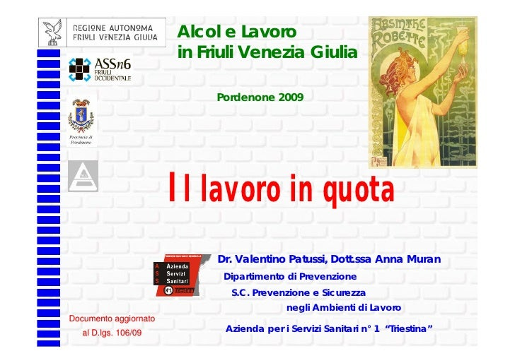 Alcol e Lavoro                        in Friuli Venezia Giulia                              Pordenone 2009                ...