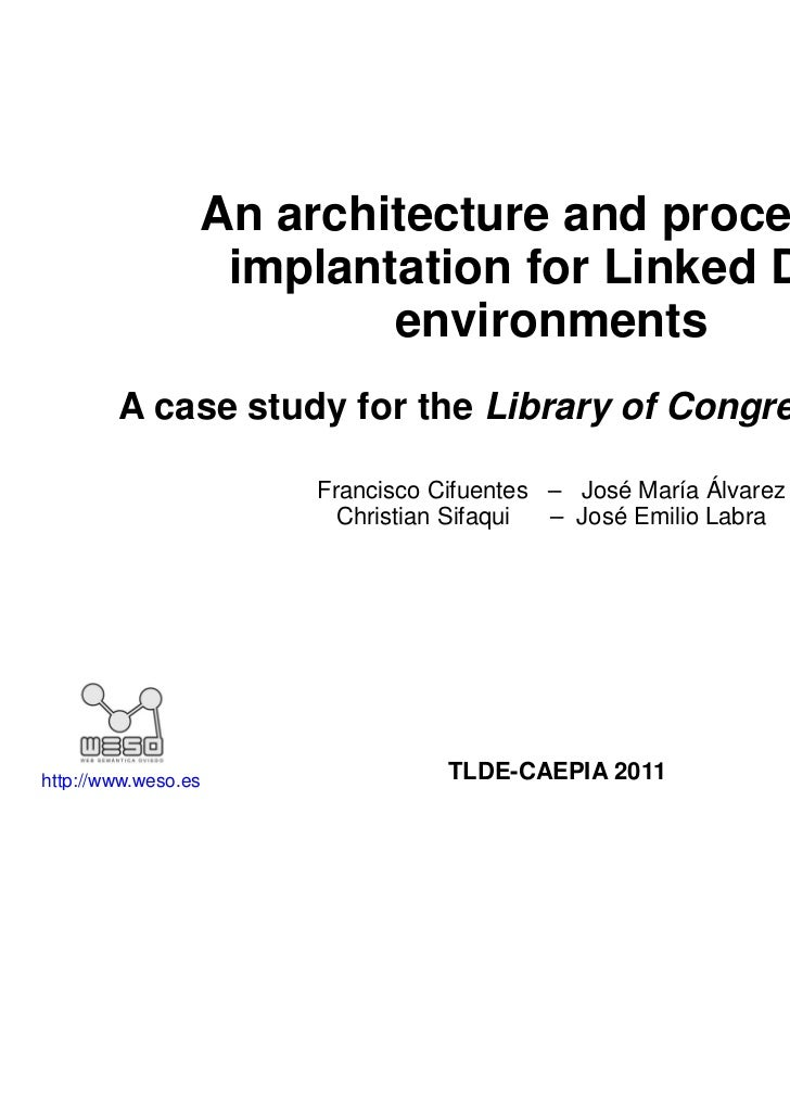 An architecture and process of                  implantation for Linked Data                         environments        A...
