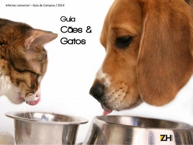 Guia Cães & Gatos Informe comercial – Guia de Compras / 2014