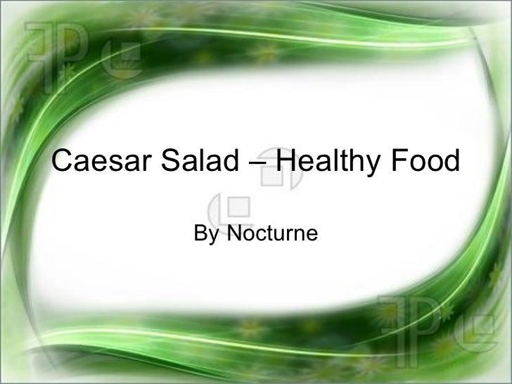 Caesar Salad – Healthy Food By Nocturne