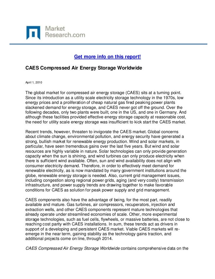 Get more info on this report!CAES Compressed Air Energy Storage WorldwideApril 1, 2010The global market for compressed air...