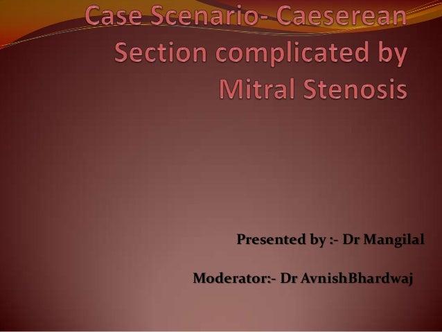 Presented by :- Dr MangilalModerator:- Dr AvnishBhardwaj