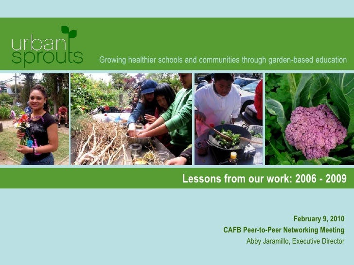 Growing healthier schools and communities through garden-based education                             Lessons from our work...