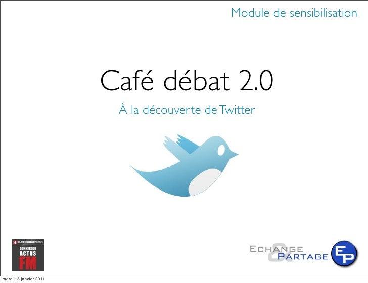 Café débat 2.0 : à la découverte de twitter