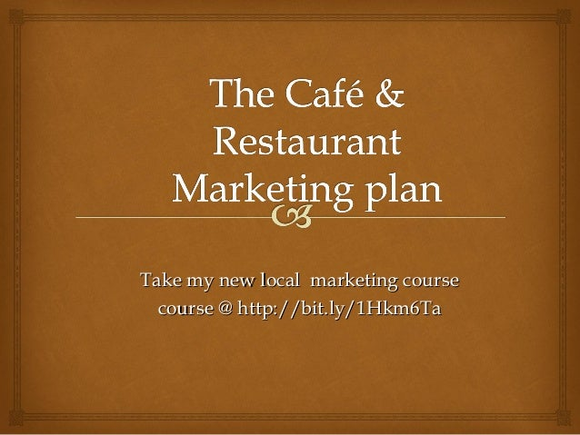 Restaurant & Cafe Marketing plan