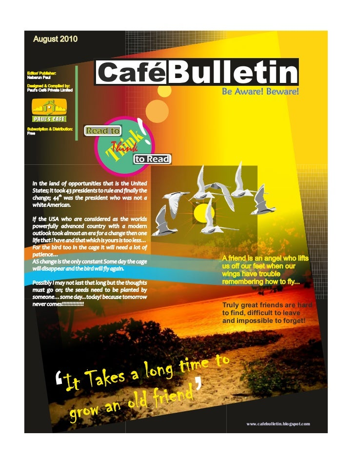 August 2010Editor/ Publisher:Nabarun PaulDesigned & Compiled by:Paul's Café Private Limited                               ...