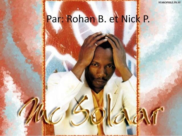 Petit biographie: MC Solaar • Claude M'Barali est née le 5 Mars, 1969 au Dakar, Sénégal • Il a immigré au Paris quand il a...