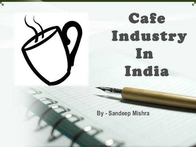 Cafe industry presentation