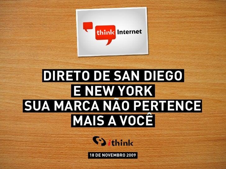 ithink 2009 -Café da Manhã Thinkinternet - DMA & Mixx