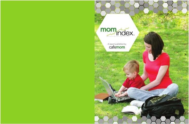 CafeMom - MomIndex 2, Fall 2010
