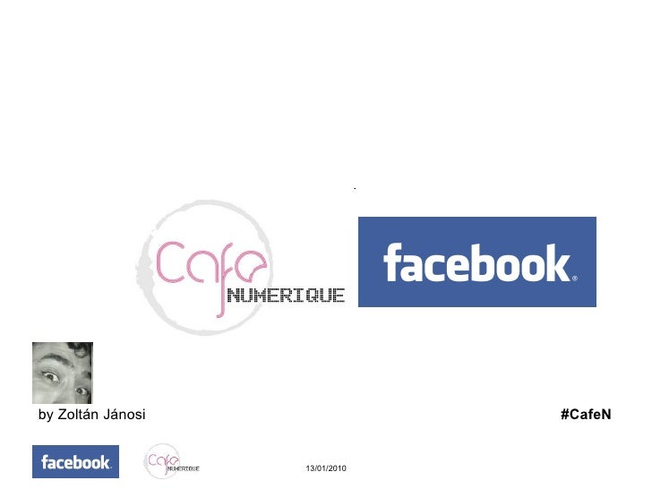 Cafenumerique presents Facebook Privacy Settings by Zoltan Janosi