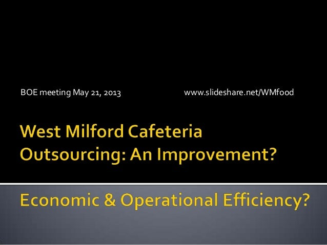 Cafeteria outsourcing analysis for BOE 30521