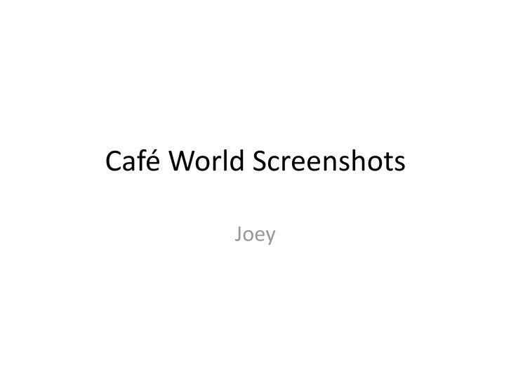 Café World Screenshots