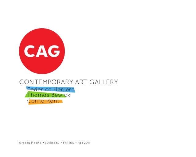 CONTEMPORARY ART GALLERY     Federico Herrero     Thomas Bewick     Corita KentGracey Mesina • 301115667 • FPA 160 • Fall ...