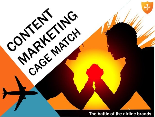 Content marketing cage match - The battle of the airline brands (King Content)