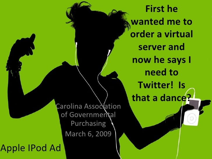 First he wanted me to order a virtual server and now he says I need to Twitter!  Is that a dance? Carolina Association of ...