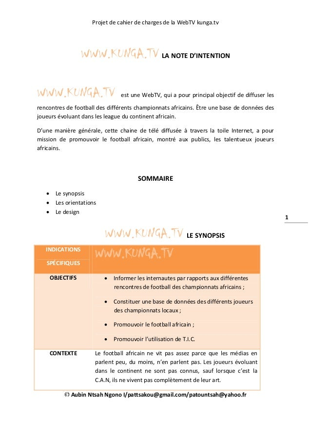 Projet de cahier de charges de la WebTV kunga.tv Aubin Ntsah Ngono I/pattsakou@gmail.com/patountsah@yahoo.fr 1 WWW.KUNGA.T...