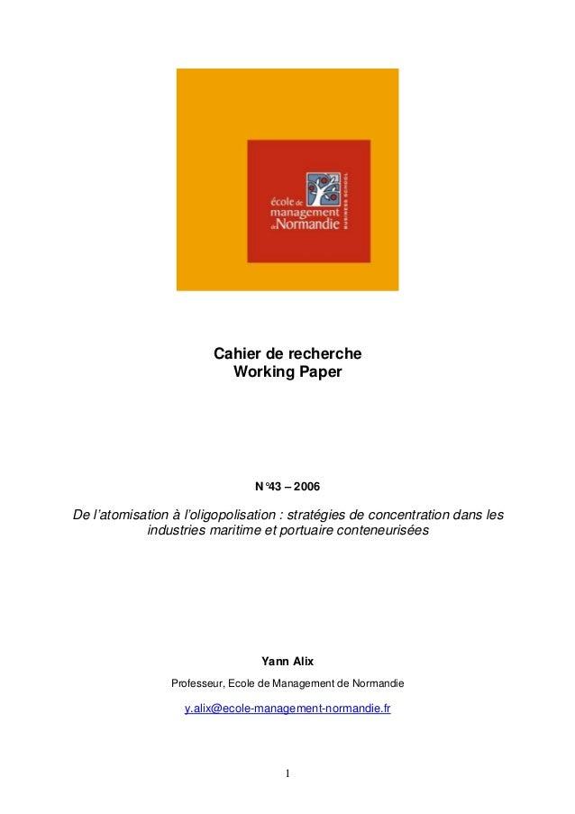 Cahier de recherche                          Working Paper                                N°43 – 2006De l'atomisation à l'...