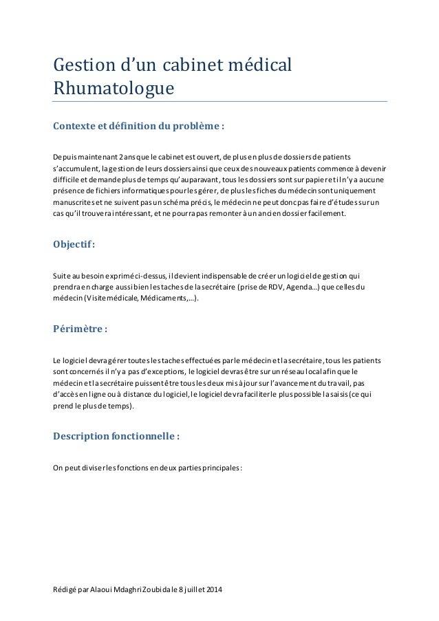 Rédigé parAlaoui Mdaghri Zoubidale 8 juillet2014 Gestion d'un cabinet medical Rhumatologue Contexte et définition du probl...