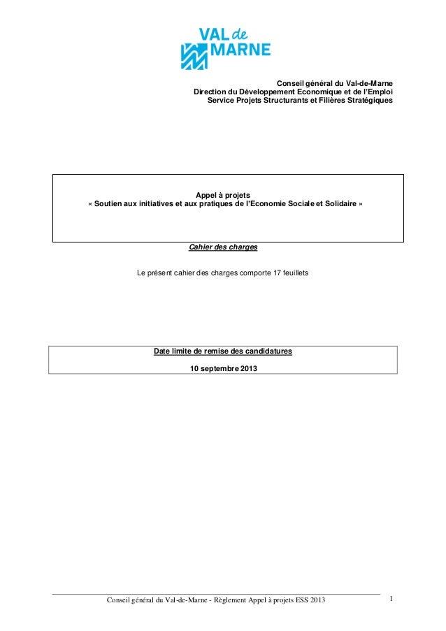 Conseil général du Val-de-Marne - Règlement Appel à projets ESS 2013 1 Conseil général du Val-de-Marne Direction du Dévelo...