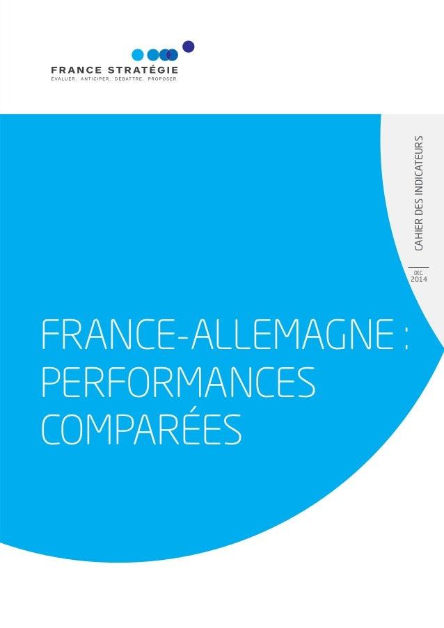 CAHIERDESINDICATEURS DEC. 2014 FRANCE-ALLEMAGNE : PERFORMANCES COMPARÉES