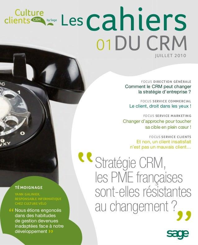 Les   cahiers                               01 DU CRM             J UILLE T 2010                                          ...