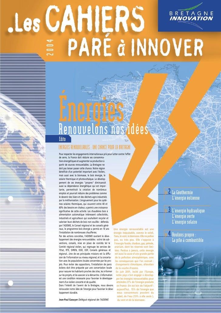Cahier PAI 2004 : spécial énergies renouvelables