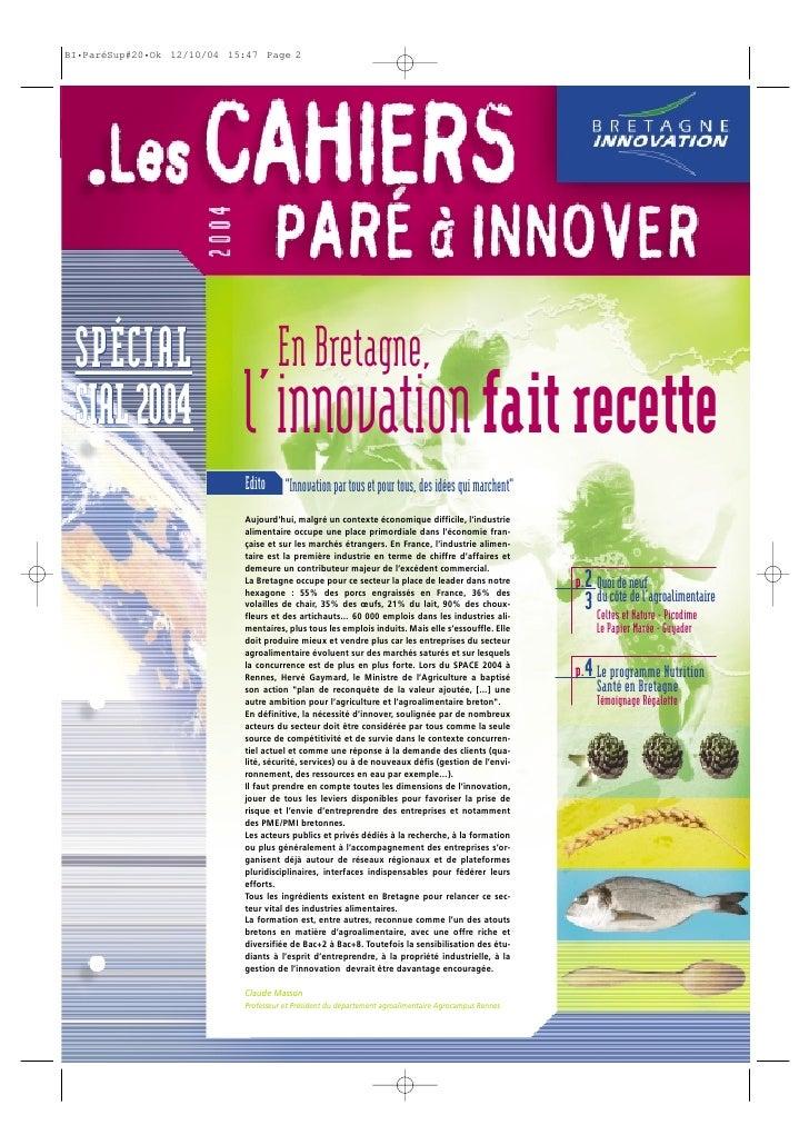 """SPÉCIAL              En Bretagne,SIAL 2004   l'innovation fait recette            Edito """"Innovation par tous et pour tous,..."""