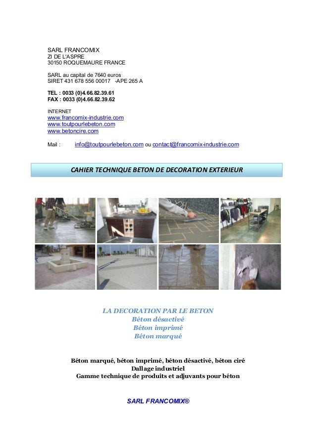 SARL FRANCOMIXZI DE LASPRE30150 ROQUEMAURE FRANCESARL au capital de 7640 eurosSIRET 431 678 556 00017 -APE 265 ATEL : 0033...