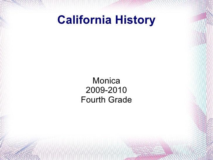 California History Monica 2009-2010 Fourth Grade