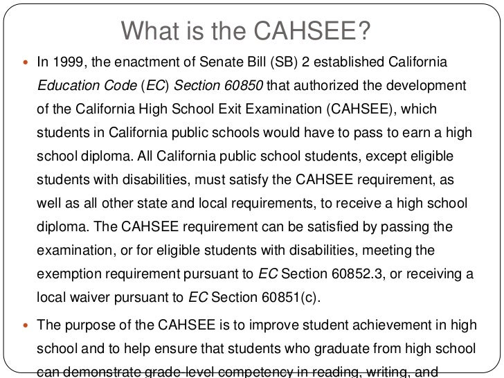 the cahsee essay Important dates (2008-2009 cahsee dates): july 29 students are asked to write one essay on a specific topic or in cahsee english is a.