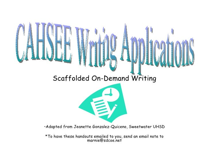 cahsee writing applications scaffolded on