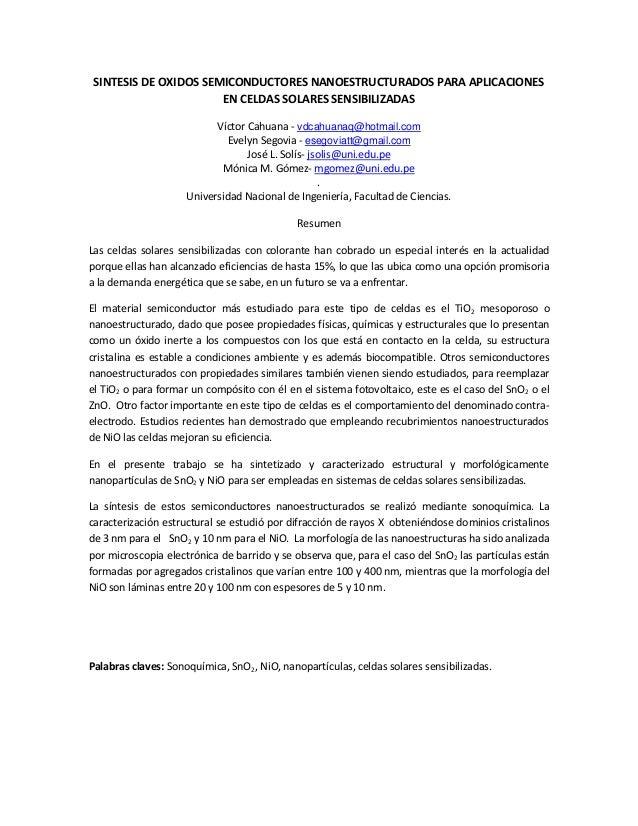 SINTESIS DE OXIDOS SEMICONDUCTORES NANOESTRUCTURADOS PARA APLICACIONES EN CELDAS SOLARES SENSIBILIZADAS Víctor Cahuana - v...