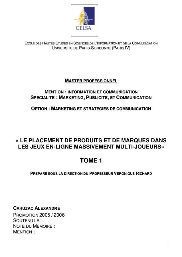 ECOLE DES HAUTES ETUDES EN SCIENCES DE L'INFORMATION ET DE LA COMMUNICATION                   UNIVERSITE DE PARIS-SORBONNE...