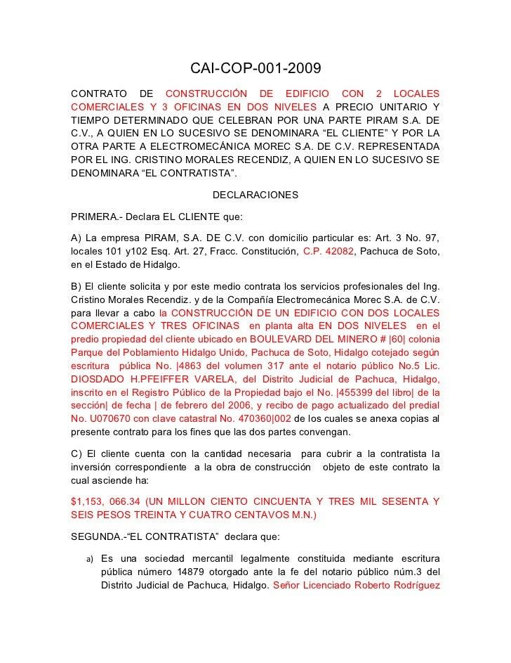CAI-COP-001-2009CONTRATO DE CONSTRUCCIÓN DE EDIFICIO CON 2 LOCALESCOMERCIALES Y 3 OFICINAS EN DOS NIVELES A PRECIO UNITARI...