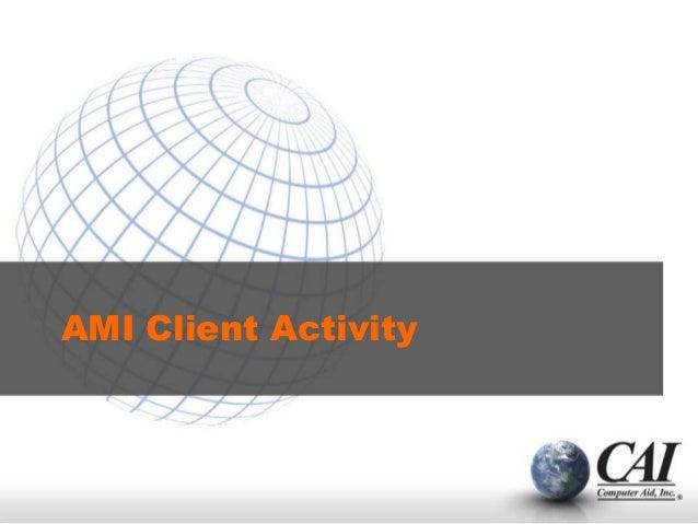 AMI Client Activity