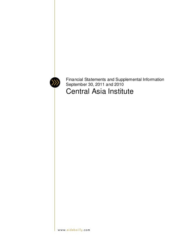 Financial Statements and Supplemental Information        September 30, 2011 and 2010        Central Asia Institutew w w. e...