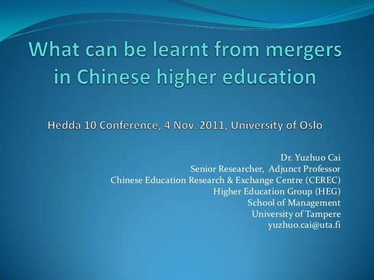 Dr. Yuzhuo Cai                  Senior Researcher, Adjunct ProfessorChinese Education Research & Exchange Centre (CEREC)  ...