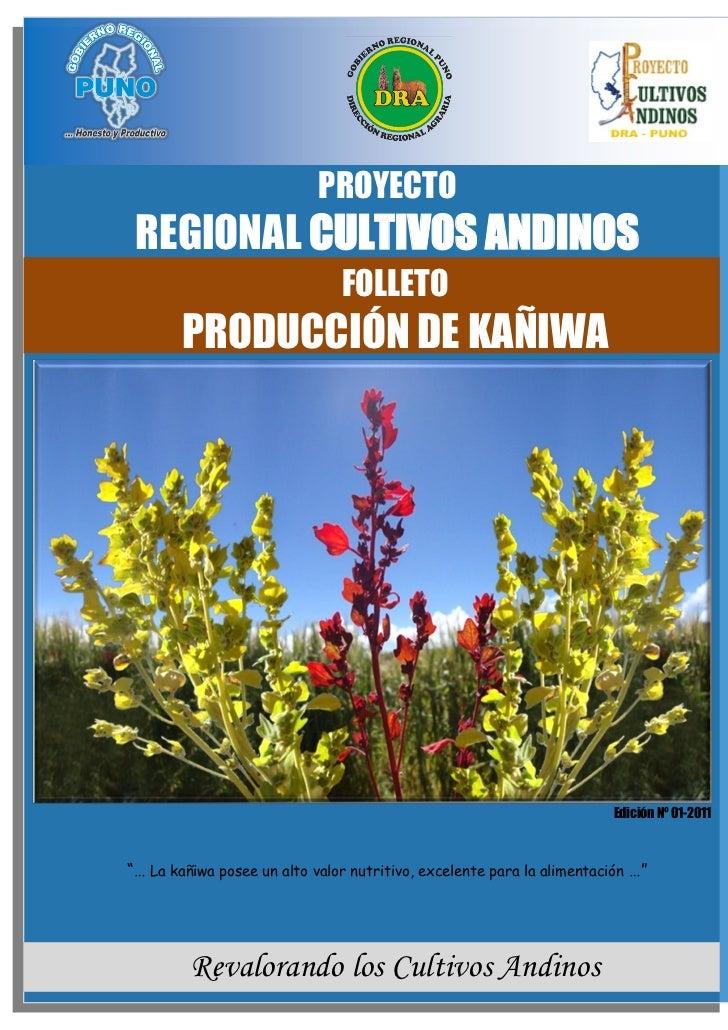 PROYECTO REGIONAL CULTIVOS ANDINOS 2012                            PROYECTO REGIONAL CULTIVOS ANDINOS                     ...