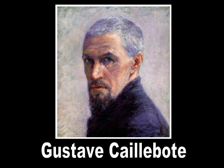 Gustave Caillebote