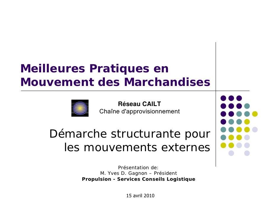 Meilleures Pratiques en Mouvement des Marchandises                     Réseau CAILT               Chaîne d'approvisionneme...