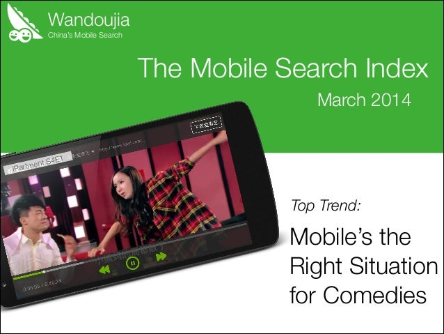 Wandoujia Mobile Search Index: Mobile's the Right Situation for Comedies