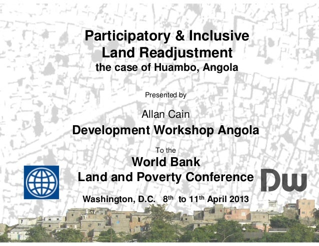 SISTEMA NACIONAL DEINFORMAÇÃO TERRITORIALPresented byAllan CainDevelopment Workshop AngolaTo theWorld BankLand and Poverty...