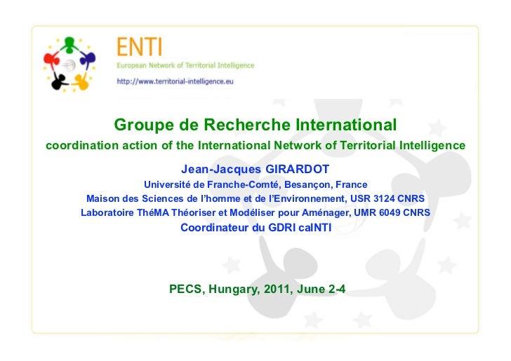 Groupe de Recherche Internationalcoordination action of the International Network of Territorial Intelligence             ...