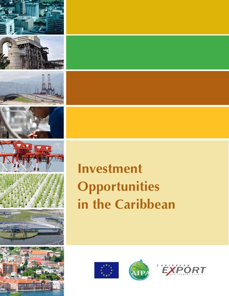 InvestmentOpportunitiesin the Caribbean