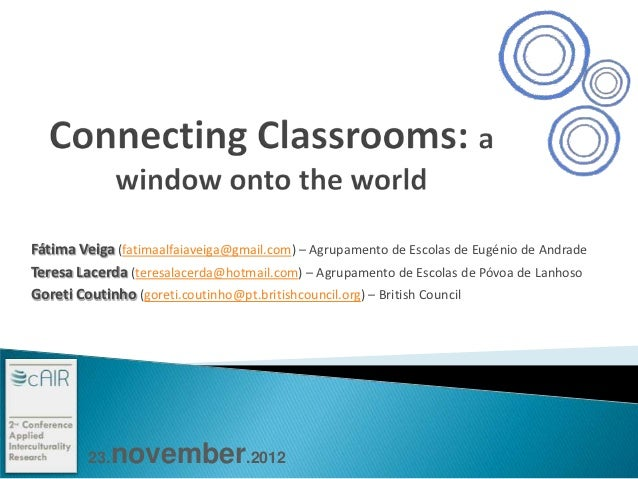 Fátima Veiga (fatimaalfaiaveiga@gmail.com) – Agrupamento de Escolas de Eugénio de AndradeTeresa Lacerda (teresalacerda@hot...